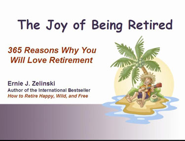 The Joy of Being Retired Cover